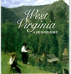 West Virginia Film History